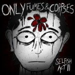 only-fumes-corpses-selfish-act-ii-art