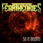FEAR THEORIES - So It Begins CD EP cover art