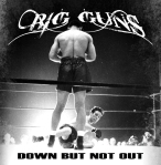 Big Guns - Down But Not Out