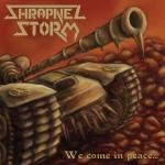 SHRAPNEL STORM - We Come in Peace... cover art 425w