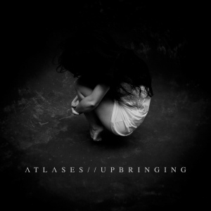 ATLASES-Upbringing