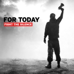 For Today - Fight The Silence / Rating Varies