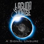 Laguna Sunrise - A Signal Unsure / Ratings Vary
