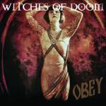 Witches of Doom - Obey / 3.5 out of 5