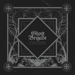 Ghost Brigade - IV - One With The Storm / 5 out of 5