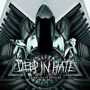 deepinhate-chroniclesofoblivion-cover2014