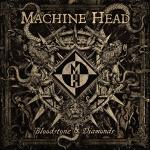 Machine-Head-Bloodstone-and-Diamonds