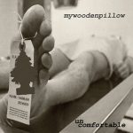 My Wooden Pillow - Uncomfortable (EP) / 4.5 out of 5