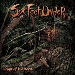 Six Feet Under - Crypt of the Devil / 2.5 out of 5
