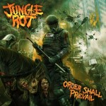 Jungle Rot - Order Shall Prevail / 3.5 out of 5