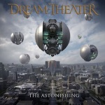 Dream Theater - The Astonishing / 3 out of 5